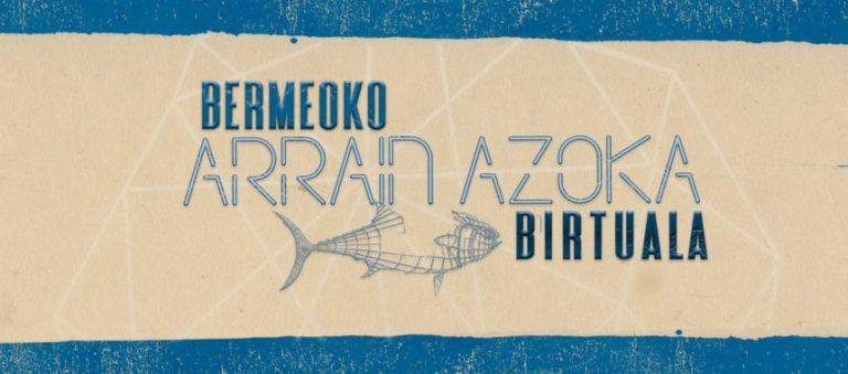 Este año Bermeo celebrará de manera virtual la Arrain Azoka. Conservas Serrats nos da las claves